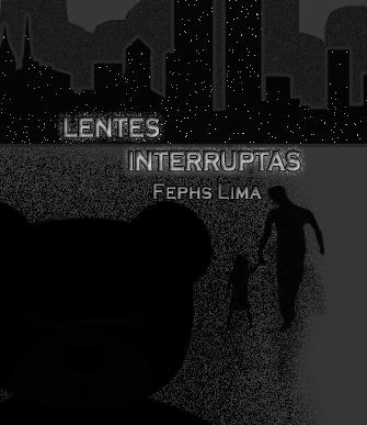 Lentes Interruptas